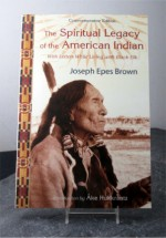"- ""The Spiritual Legacy of the American Indian.""