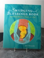 "- ""The Smudging and Blessings Book.""