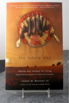 "- ""The Lakota Way.""